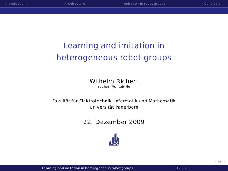 Introduction               Architecture                      Imitation in robot groups            Conclusion              ...
