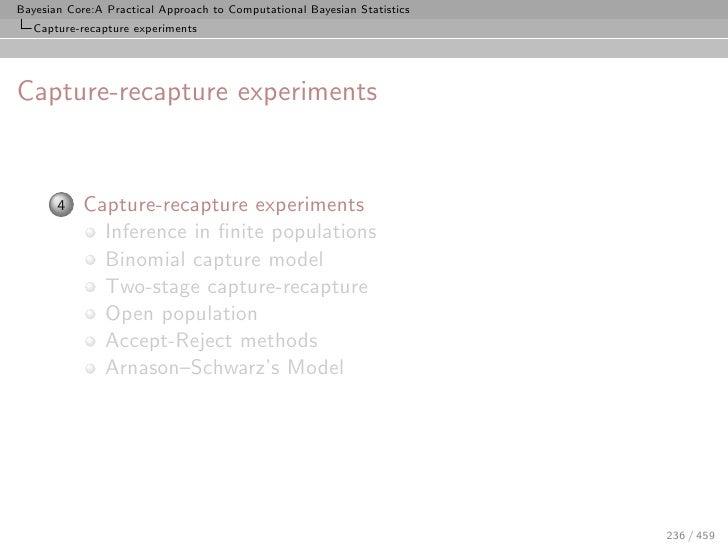 Bayesian Core:A Practical Approach to Computational Bayesian Statistics    Capture-recapture experiments     Capture-recap...