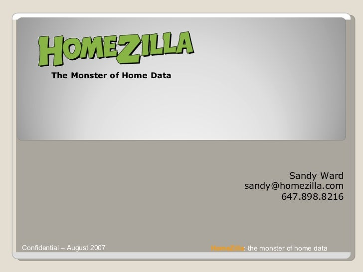 The Monster of Home Data Sandy Ward [email_address] 647.898.8216