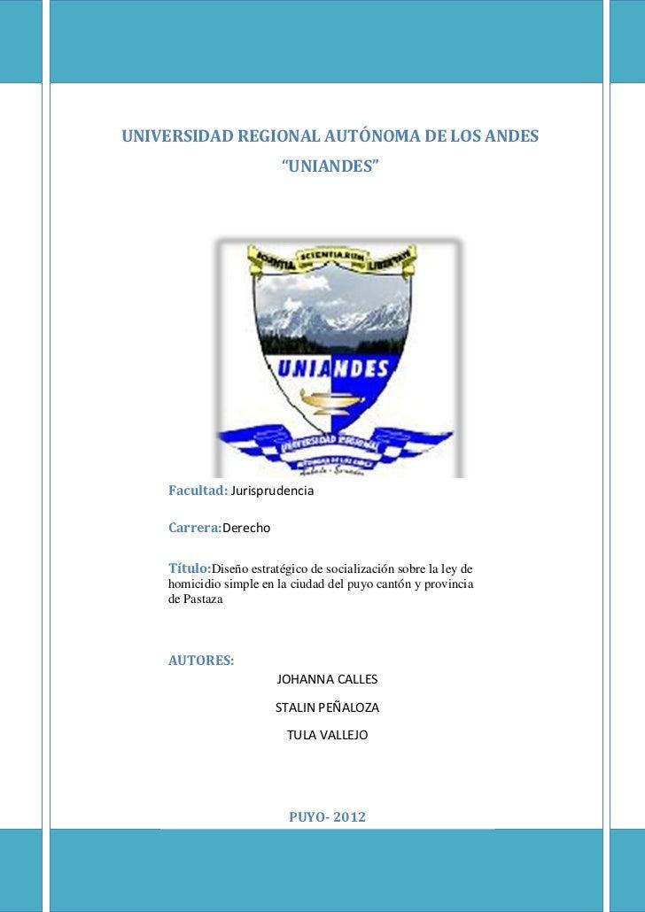 """UNIVERSIDAD REGIONAL AUTÓNOMA DE LOS ANDES                         """"UNIANDES""""    Facultad: Jurisprudencia    Carrera:Derec..."""