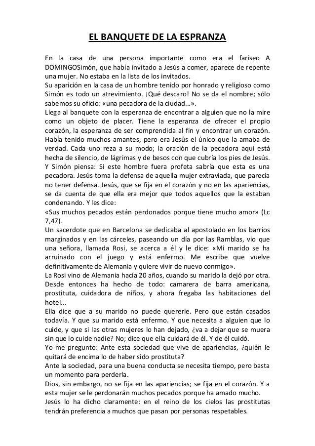 HOMILÍA. Domingo XI del TO. Ciclo C. Día 16 de junio del 2013. EL BANQUETE DE LA ESPERANZA.