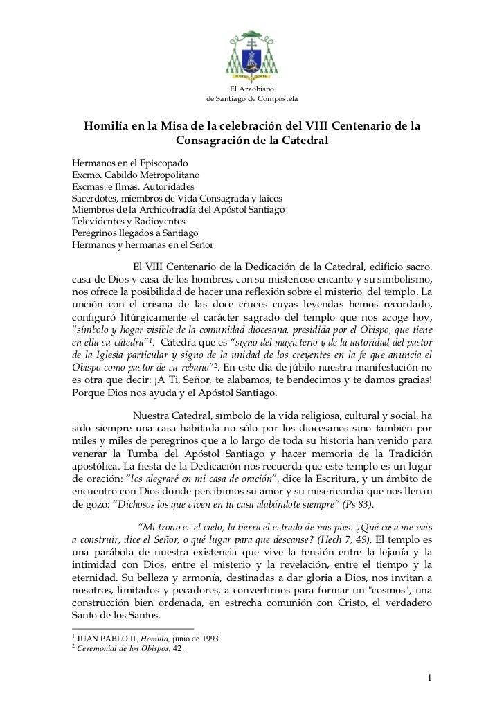 El Arzobispo                                     de Santiago de Compostela     Homilía en la Misa de la celebración del VI...