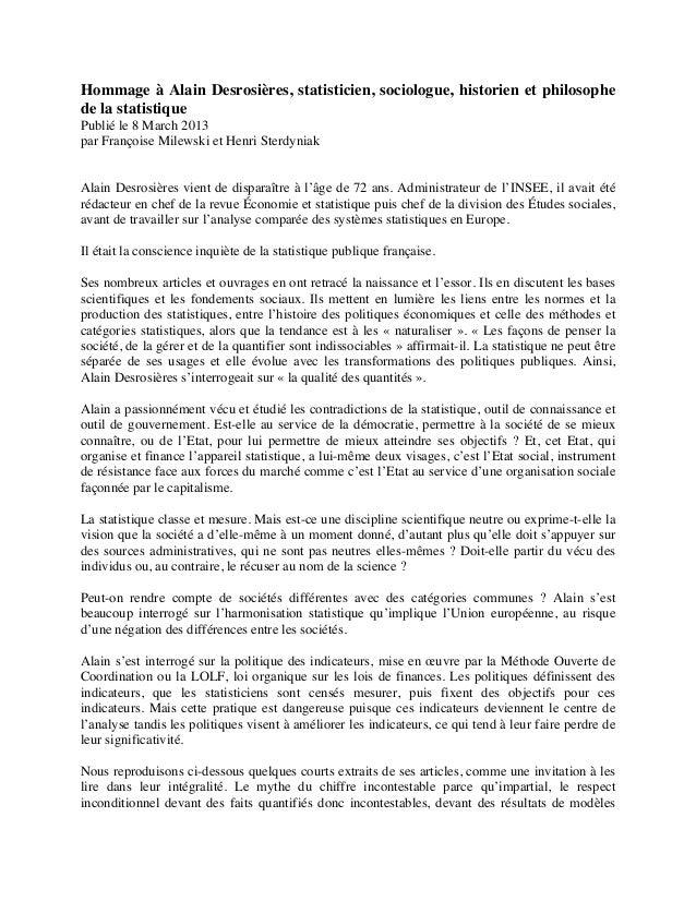 Hommage à Alain Desrosières, statisticien, sociologue, historien et philosophede la statistiquePublié le 8 March 2013par F...