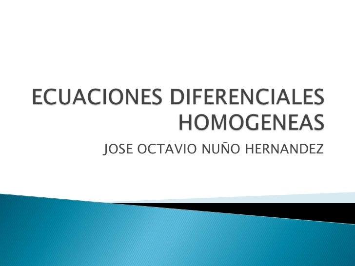 Homogeneas