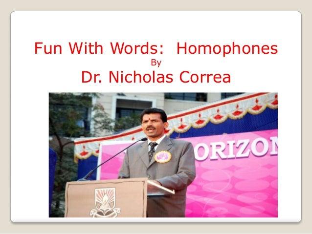 Fun with words: Homophones