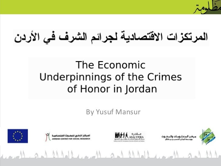 Economic Underpinnings of Crimes of Honor