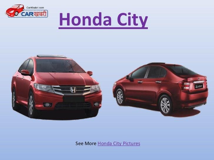 Honda City See More Honda City Pictures