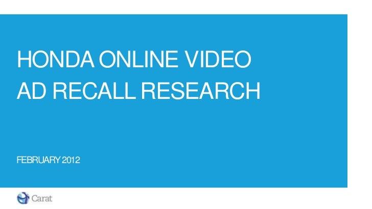 HONDA ONLINE VIDEOAD RECALL RESEARCHFEBRUARY 2012