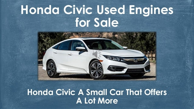 Honda civic used engines for sale for Small honda motors for sale
