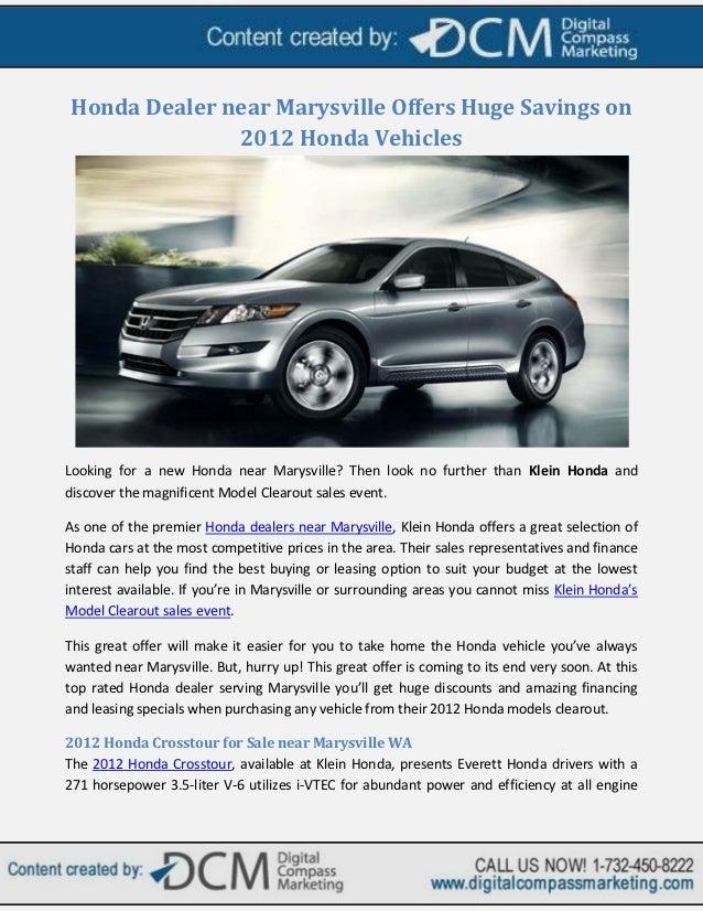 Honda Dealer near Marysville Offers Huge Savings on              2012 Honda VehiclesLooking for a new Honda near Marysvill...