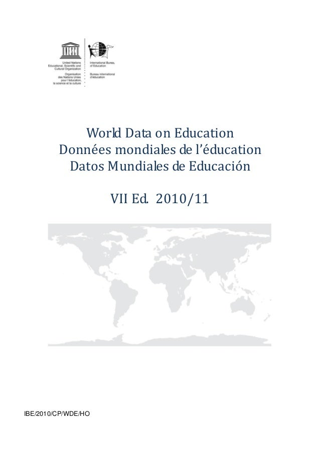 World Data on Education         Données mondiales de l'éducation          Datos Mundiales de Educación                    ...