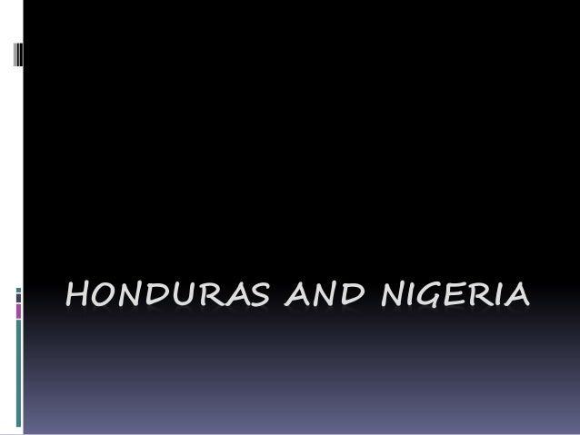 HONDURAS AND NIGERIA
