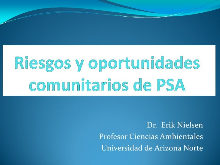 Dr. Erik NielsenProfesor Ciencias AmbientalesUniversidad de Arizona Norte