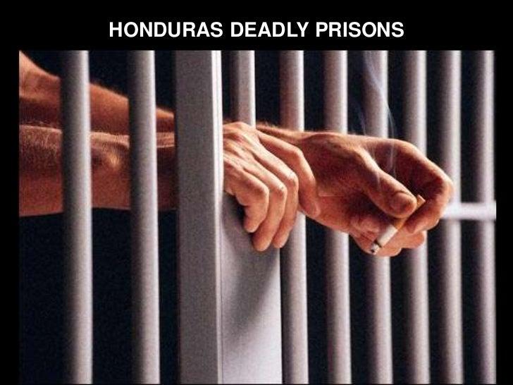 HONDURAS DEADLY PRISONS