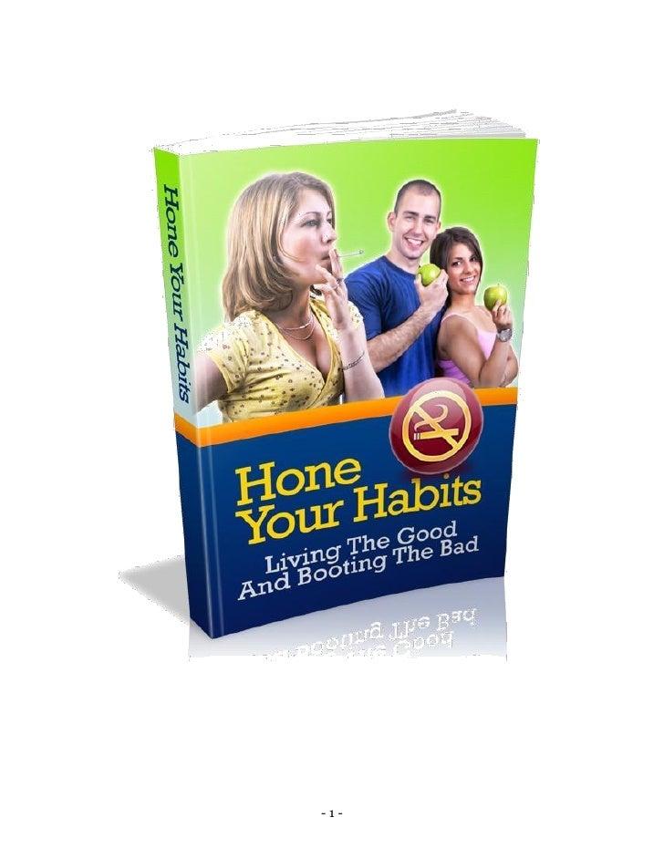 Hone habits