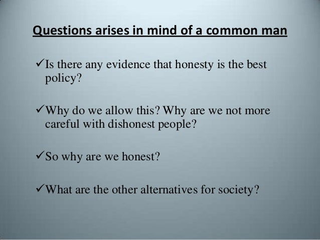honesty is the best policy essay for class 4 Honesty is the best policy essay english essays: honesty is the best policy blogspotcom, people nowadays are less honest with each other than our forefather, which.