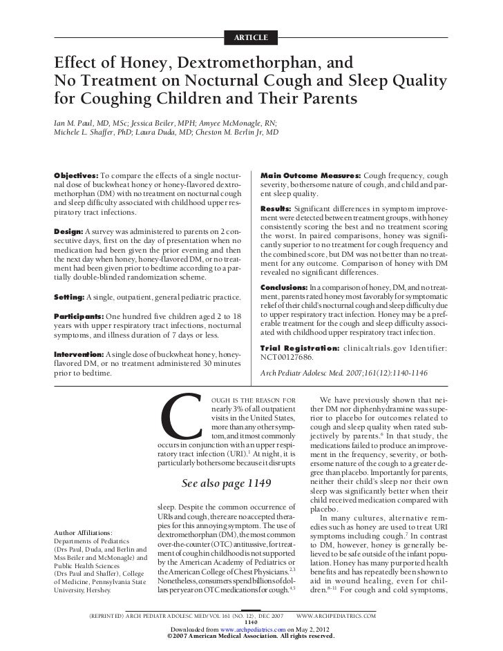 ARTICLEEffect of Honey, Dextromethorphan, andNo Treatment on Nocturnal Cough and Sleep Qualityfor Coughing Children and Th...