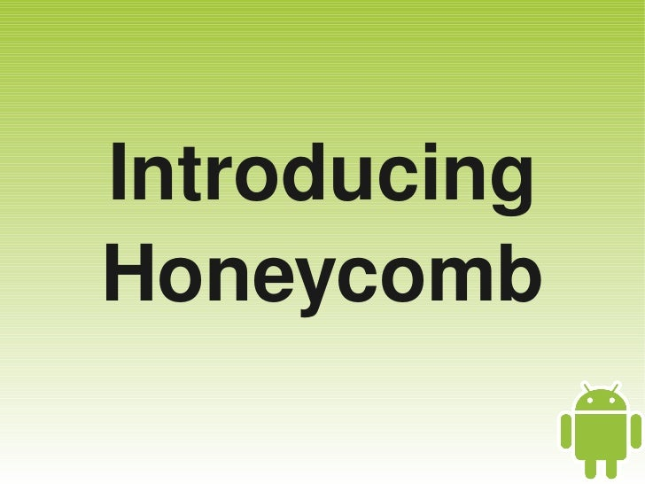 Introducing    Honeycomb