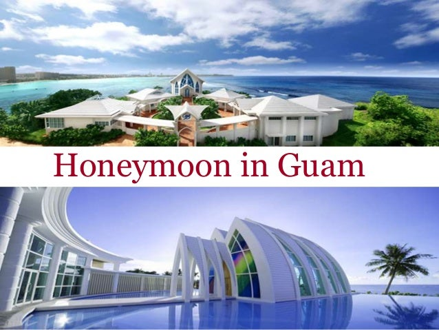 Honeymoon in guam