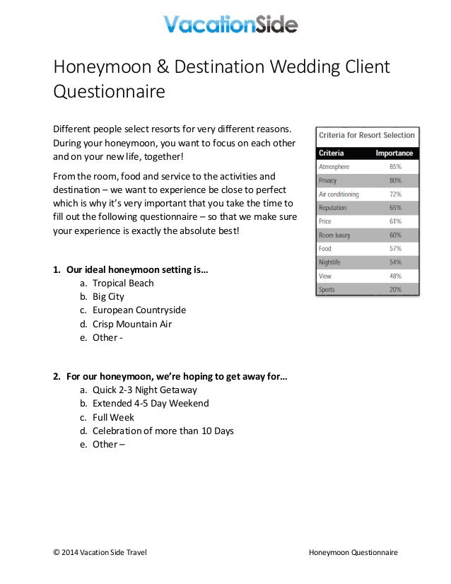 © 2014 Vacation Side Travel Honeymoon Questionnaire Honeymoon & Destination Wedding Client Questionnaire Different people ...