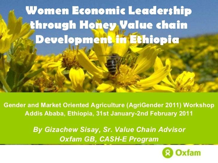 Women economic leadership through honey value chain development in Ethiopia