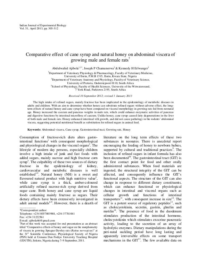 Indian Journal of Experimental Biology Vol. 51, April 2013, pp. 303-312  Comparative effect of cane syrup and natural hone...