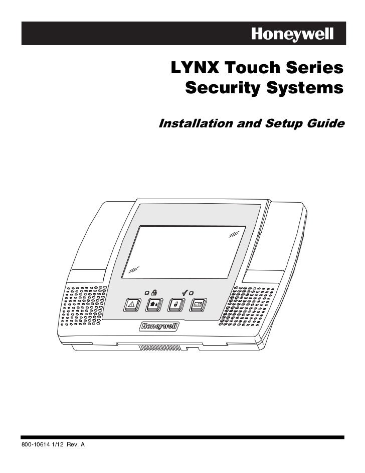 LYNX Touch Series                          Security Systems                        Installation and Setup Guide800-10614 1...