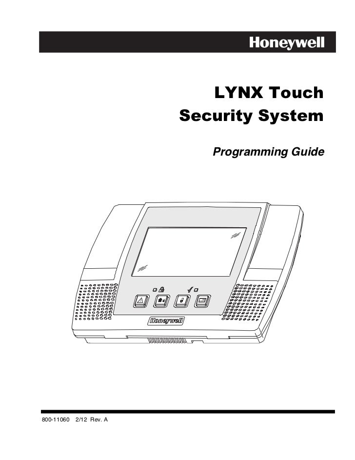 LYNX Touch                          Security System                             Programming Guide800-11060   2/12 Rev. A