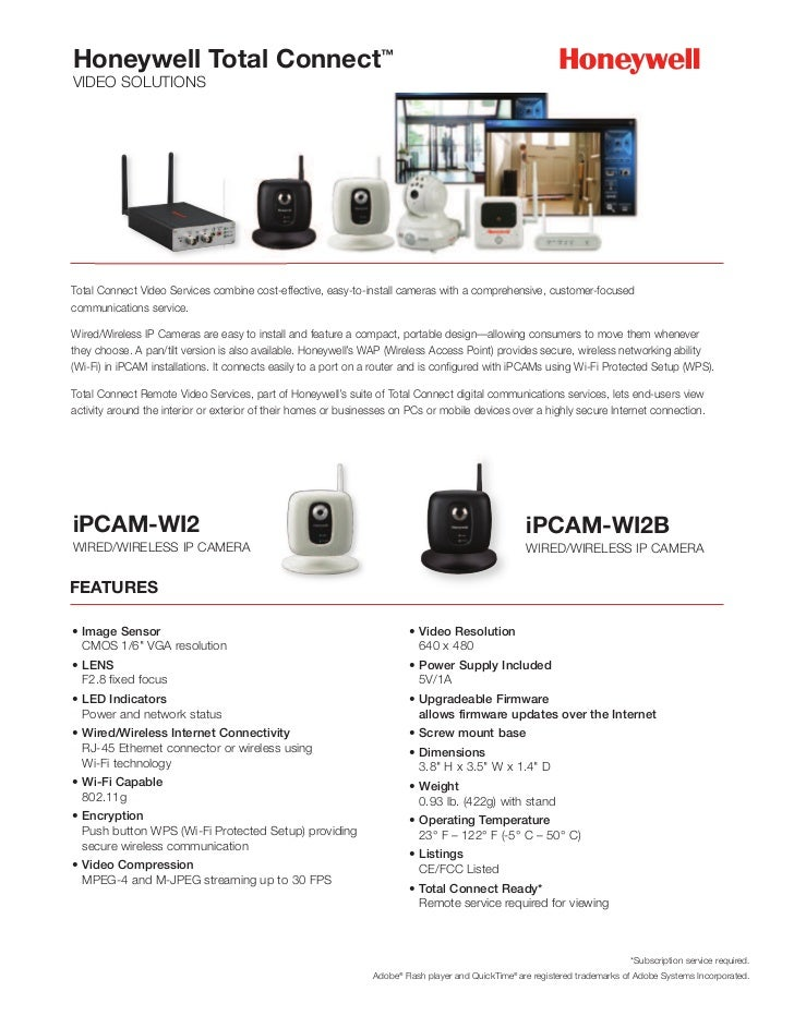 Honeywell Total Connect™VIDEO SOLUTIONSTotal Connect Video Services combine cost-effective, easy-to-install cameras with a...