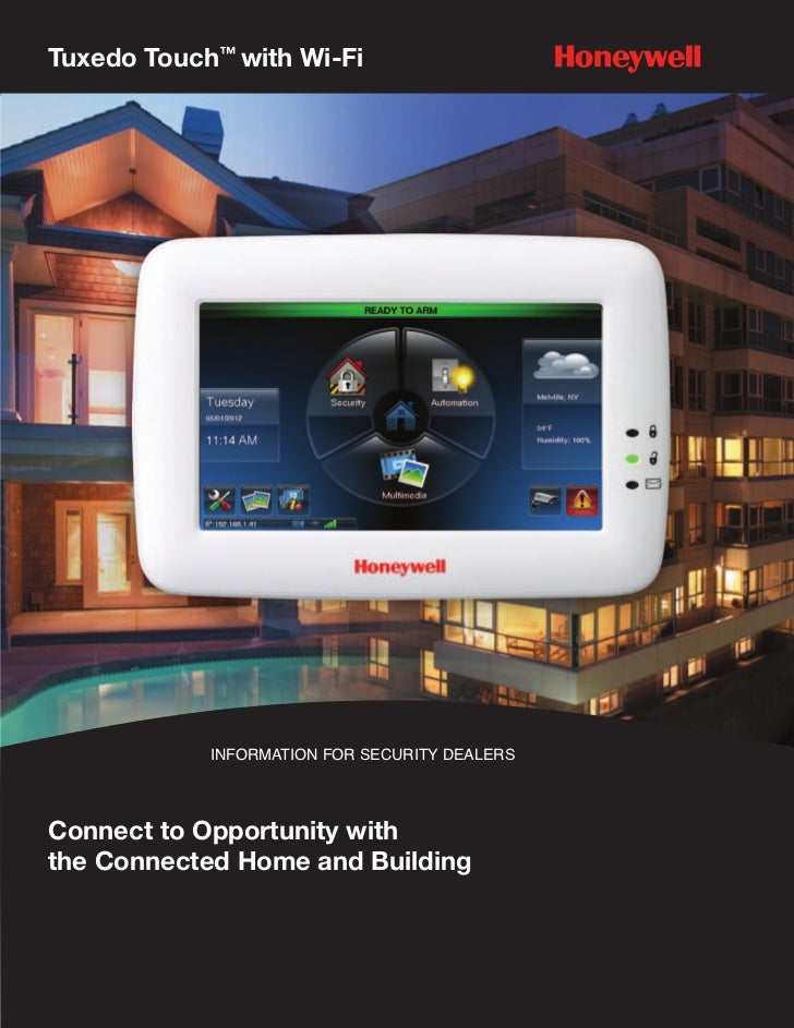 Tuxedo Touch™ with Wi-Fi            INFORMATION FOR SECURITY DEALERSConnect to Opportunity withthe Connected Home and Buil...