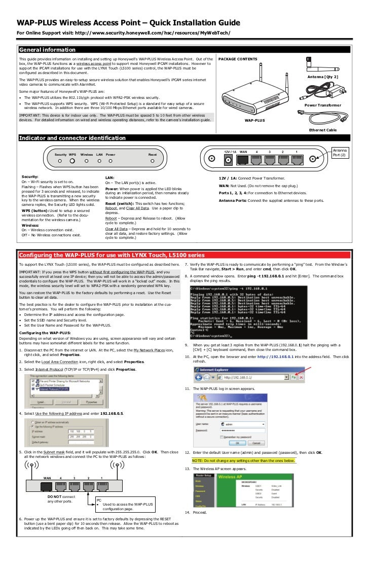 WAP-PLUS Wireless Access Point – Quick Installation GuideFor Online Support visit: http://www.security.honeywell.com/hsc/r...