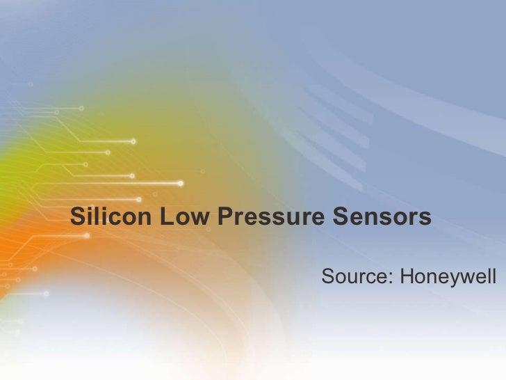 Silicon Low Pressure Sensors