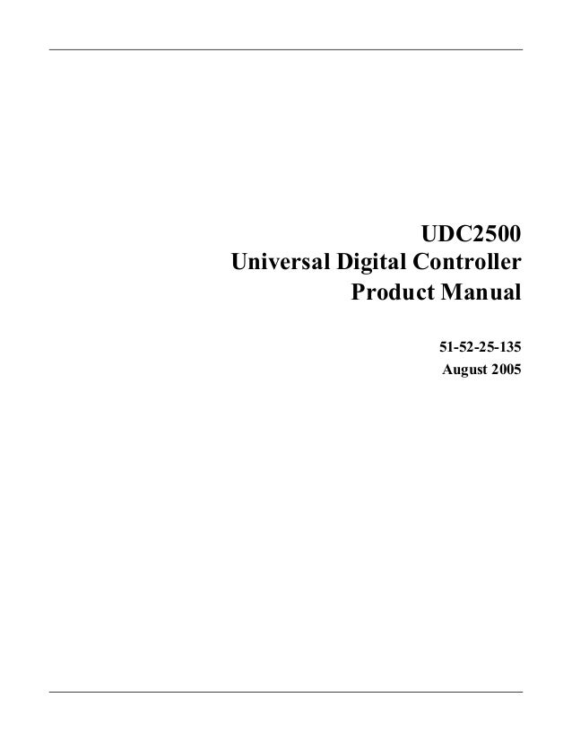 UDC2500 Universal Digital Controller Product Manual 51-52-25-135 August 2005