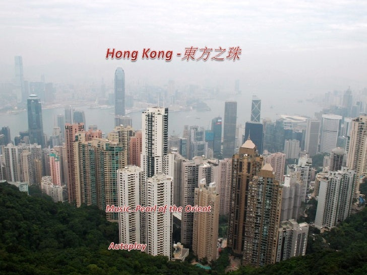 Hong Kong  Pearl of the Orient