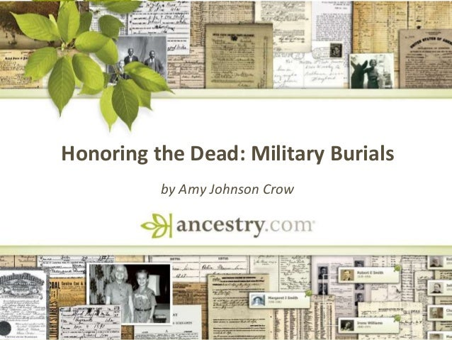 DNA Honoring the Dead: Military Burials by Amy Johnson Crow
