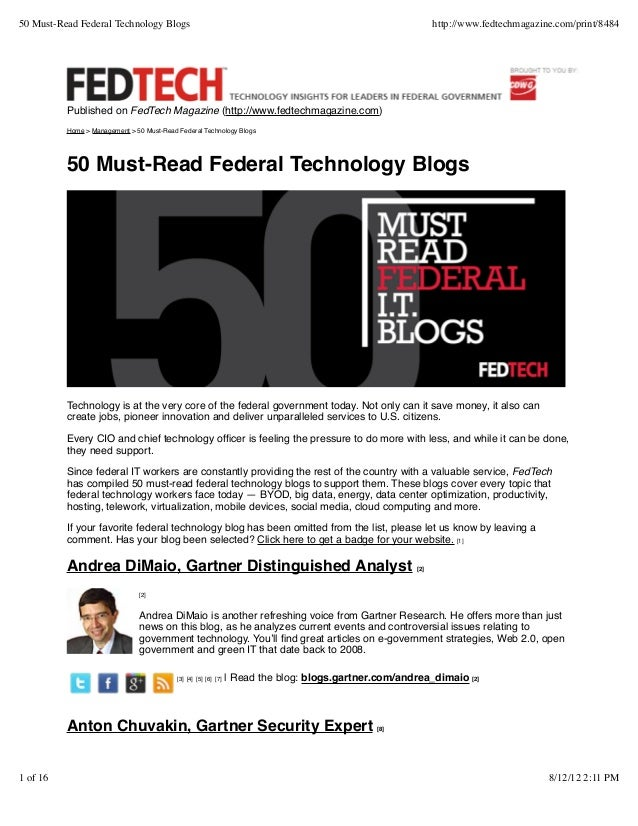 50 Must-Read Federal Technology Blogs  http://www.fedtechmagazine.com/print/8484  Published on FedTech Magazine (http://ww...