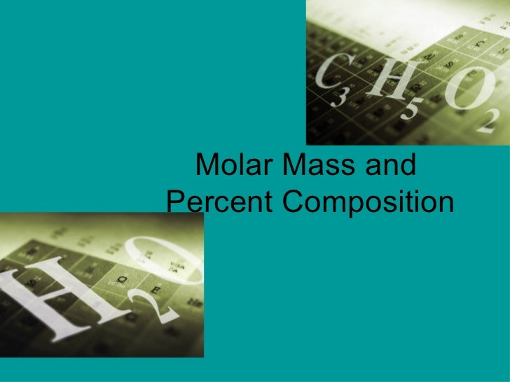 Honors1011 molar mass and percent composition