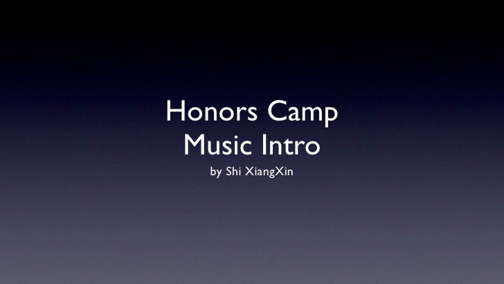 Honors camp music intro