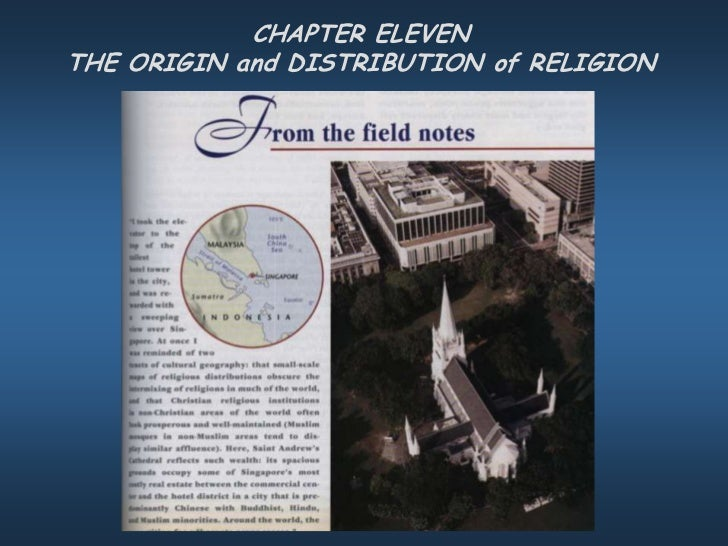 CHAPTER ELEVENTHE ORIGIN and DISTRIBUTION of RELIGION