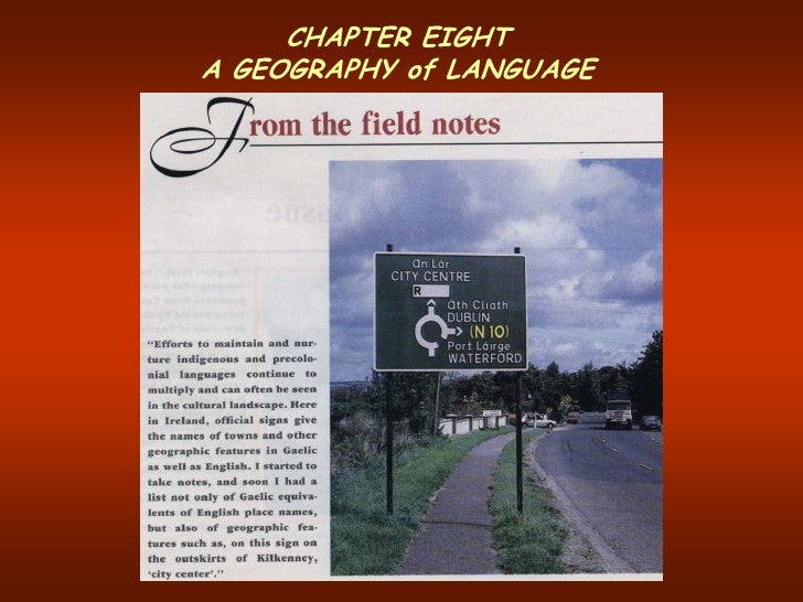 CHAPTER EIGHTA GEOGRAPHY of LANGUAGE