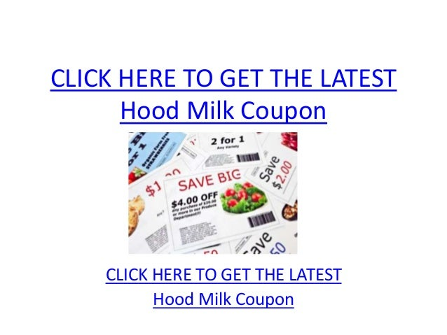 CLICK HERE TO GET THE LATEST      Hood Milk Coupon    CLICK HERE TO GET THE LATEST          Hood Milk Coupon