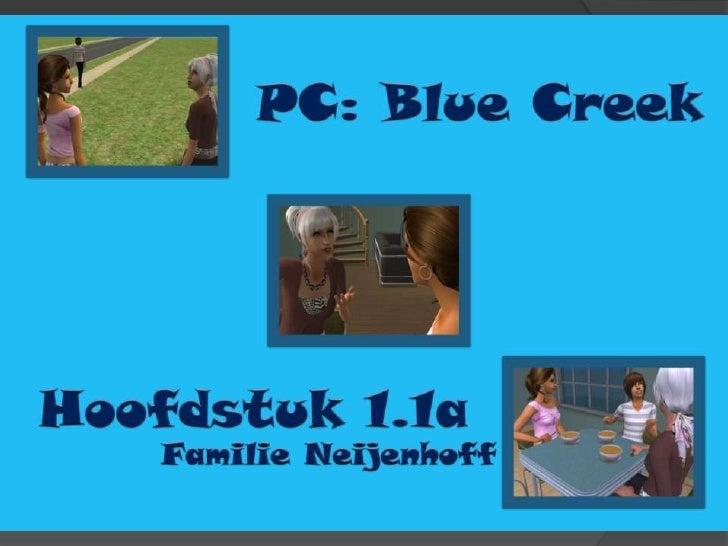 PC: Blue Creek - Hoofdstuk 1.1a