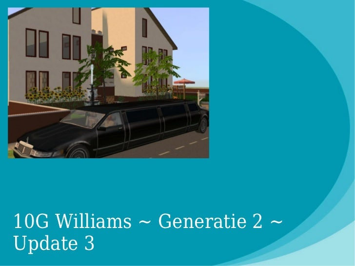 10G Williams ~ Generatie 2 ~Update 3
