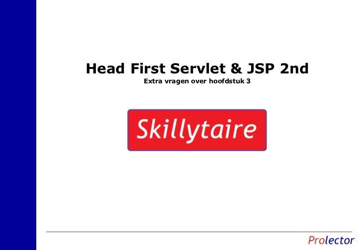 Head First Servlet & JSP 2nd       Extra vragen over hoofdstuk 3