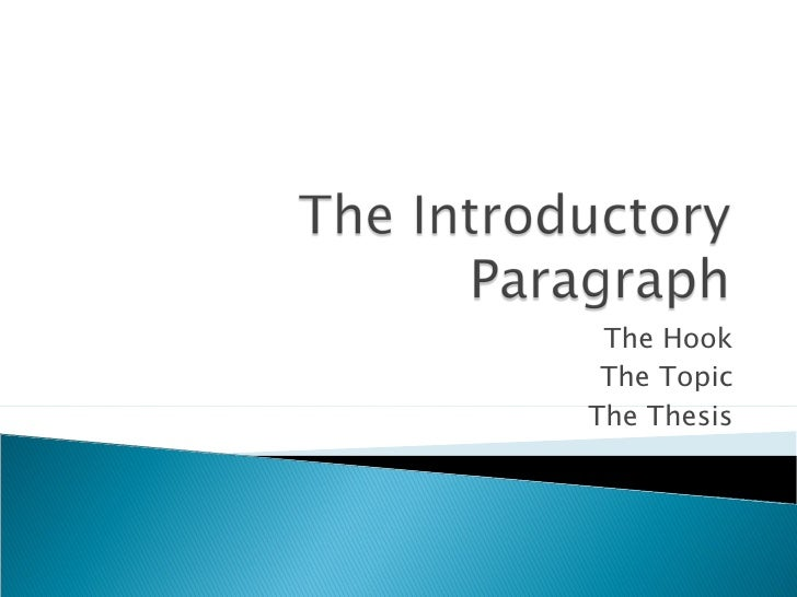 Introduction paragraph hook