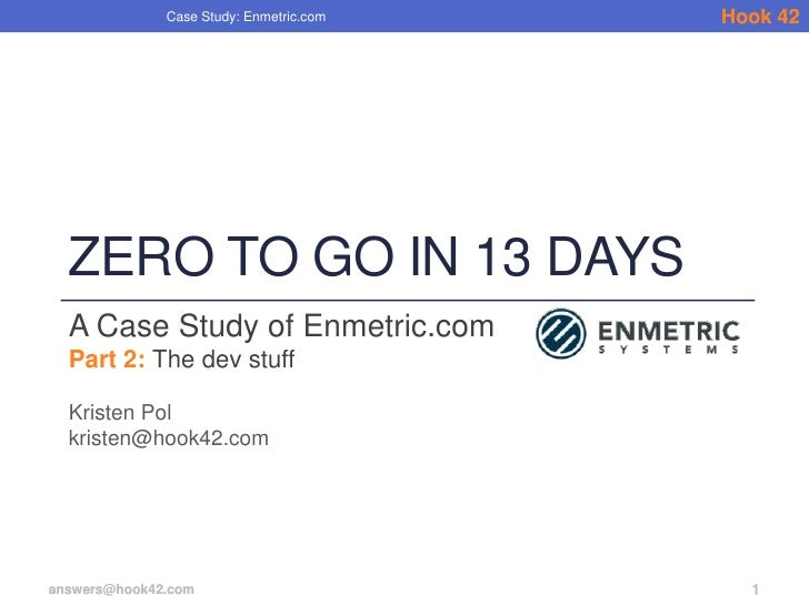 Zero to Go in 13 Days: Part 2 - Dev Stuff / Case Study of Enmetric.com