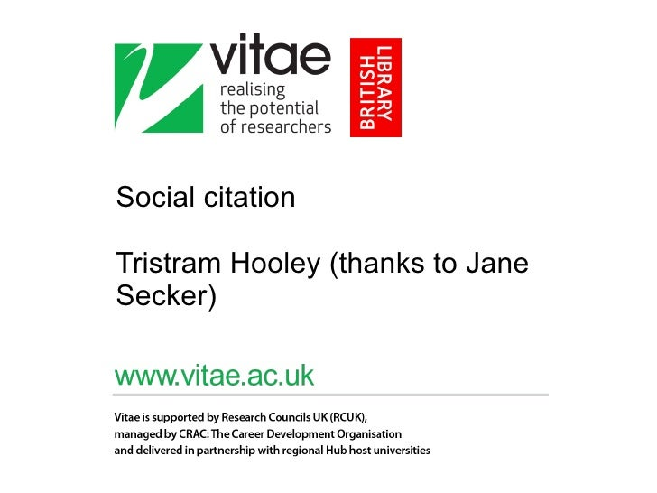 Social citation  Tristram Hooley (thanks to Jane Secker)