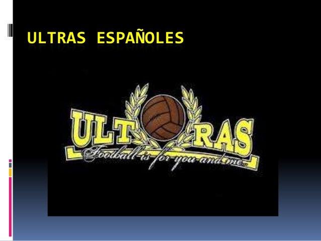 ULTRAS ESPAÑOLES