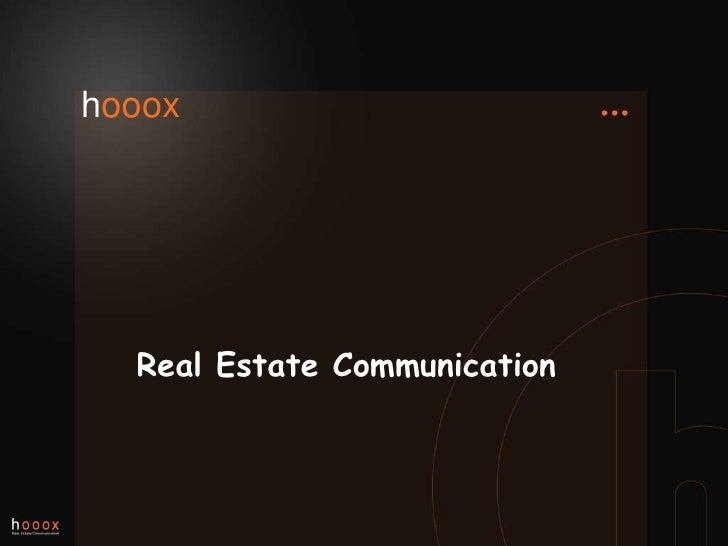 Five lessons in real estate communication