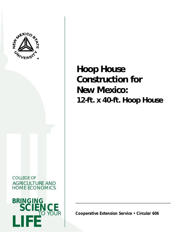 Hoop House                  Construction for                  New Mexico:                  12-ft. x 40-ft. Hoop HouseCOLLE...